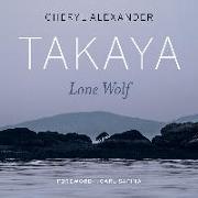 Cover-Bild zu Alexander, Cheryl: Takaya