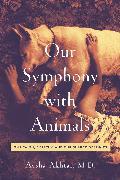 Cover-Bild zu Akhtar, Aysha: Our Symphony with Animals
