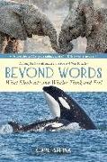Cover-Bild zu Safina, Carl: Beyond Words: What Elephants and Whales Think and Feel (a Young Reader's Adaptation)