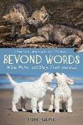 Cover-Bild zu Safina, Carl: Beyond Words: What Wolves and Dogs Think and Feel (a Young Reader's Adaptation)