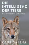 Cover-Bild zu Safina, Carl: Die Intelligenz der Tiere