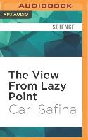 Cover-Bild zu Safina, Carl: The View from Lazy Point