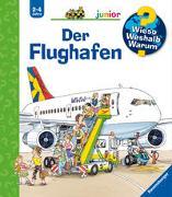 Cover-Bild zu Erne, Andrea: Wieso? Weshalb? Warum? junior: Der Flughafen (Band 3)