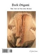 Cover-Bild zu Green, M. John: Book Origami : The Art of Folding Books (eBook)