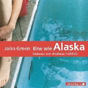 Cover-Bild zu Green, John: Eine wie Alaska (Audio Download)