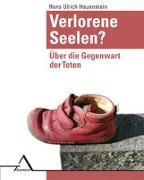 Cover-Bild zu Hauenstein, Hans Ulrich (Hrsg.): Verlorene Seelen?