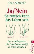 Cover-Bild zu Albrecht, Uwe: Ja/nein - So einfach kann das Leben sein
