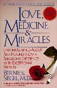 Cover-Bild zu Siegel, Bernie S.: Love, Medicine and Miracles
