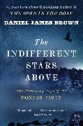Cover-Bild zu Brown, Daniel James: The Indifferent Stars Above