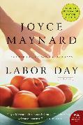 Cover-Bild zu Maynard, Joyce: Labor Day