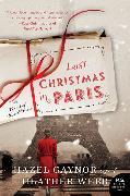Cover-Bild zu Gaynor, Hazel: Last Christmas in Paris