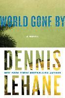 Cover-Bild zu Lehane, Dennis: World Gone by