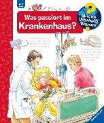 Cover-Bild zu Was passiert im Krankenhaus? von Erne, Andrea