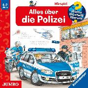 Cover-Bild zu Wieso? Weshalb? Warum? Alles über die Polizei (Audio Download) von Erne, Andrea