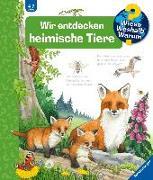 Cover-Bild zu Wir entdecken heimische Tiere von Mennen, Patricia
