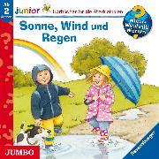 Cover-Bild zu Wieso? Weshalb? Warum? junior. Sonne, Wind und Regen (Audio Download) von Mennen, Patricia