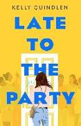 Cover-Bild zu Quindlen, Kelly: Late to the Party