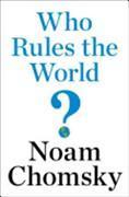 Cover-Bild zu Chomsky, Noam: Who Rules the World?