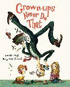 Cover-Bild zu Chaud, Benjamin: Grown-ups Never Do That