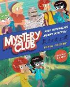 Cover-Bild zu Cali, Davide: Mystery Club: Wild Werewolves; Mummy Mischief