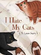 Cover-Bild zu Cali, Davide: I Hate My Cats (A Love Story)