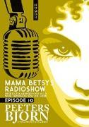 Cover-Bild zu Mama Betsy's Radioshow: episode 10 (eBook) von Peeters, Bjorn