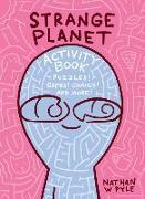 Cover-Bild zu Pyle, Nathan W.: Strange Planet Activity Book