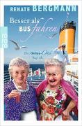 Cover-Bild zu Bergmann, Renate: Besser als Bus fahren