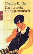 Cover-Bild zu Kaléko, Mascha: Das lyrische Stenogrammheft / Kleines Lesebuch für Große