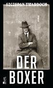 Cover-Bild zu Twardoch, Szczepan: Der Boxer