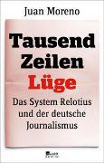 Cover-Bild zu Moreno, Juan: Tausend Zeilen Lüge