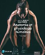 Cover-Bild zu Elaine N. Marieb Katja Hoehn: Anatomie et physiologie humaines, 11e éd. - Manuel + Éd. en ligne + Multimédia (60 moins)