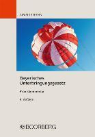 Cover-Bild zu Zimmermann, Walter: Bayerisches Unterbringungsgesetz - Praxiskommentar