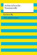 Cover-Bild zu Schnitzler, Arthur: Traumnovelle. Textausgabe mit Kommentar und Materialien
