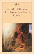 Cover-Bild zu Hoffmann, E.T.A.: Die Elixiere des Teufels