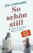 Cover-Bild zu Lohmann, Eva: So schön still