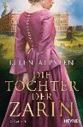 Cover-Bild zu Alpsten, Ellen: Die Tochter der Zarin