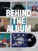 Cover-Bild zu Behind the Album von Ginko Press (Hrsg.)