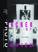 Cover-Bild zu Fucked Up and Photocopied von Turcotte, Brian Ray
