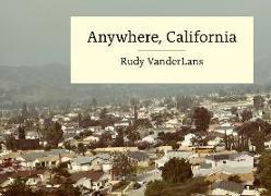 Cover-Bild zu Anywhere, California von VanderLans, Rudy