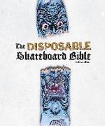 Cover-Bild zu Disposable Skateboard Bible von Cliver, Sean
