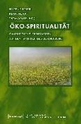 Cover-Bild zu Fischer, Hagen (Hrsg.): Öko-Spiritualität