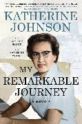 Cover-Bild zu Johnson, Katherine: My Remarkable Journey