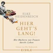 Cover-Bild zu Heidenreich, Elke: Hier geht's lang!
