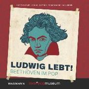 Cover-Bild zu Baßler, Moritz (Hrsg.): Ludwig lebt!