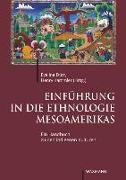 Cover-Bild zu Dürr, Eveline (Hrsg.): Einführung in die Ethnologie Mesoamerikas