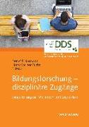 Cover-Bild zu Fickermann, Detlef (Hrsg.): Bildungsforschung - disziplinäre Zugänge