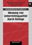 Cover-Bild zu Praetorius, Anna-Katharina: Messung von Unterrichtsqualität durch Ratings