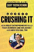 Cover-Bild zu Vaynerchuk, Gary: Crushing It!