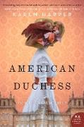 Cover-Bild zu Harper, Karen: American Duchess